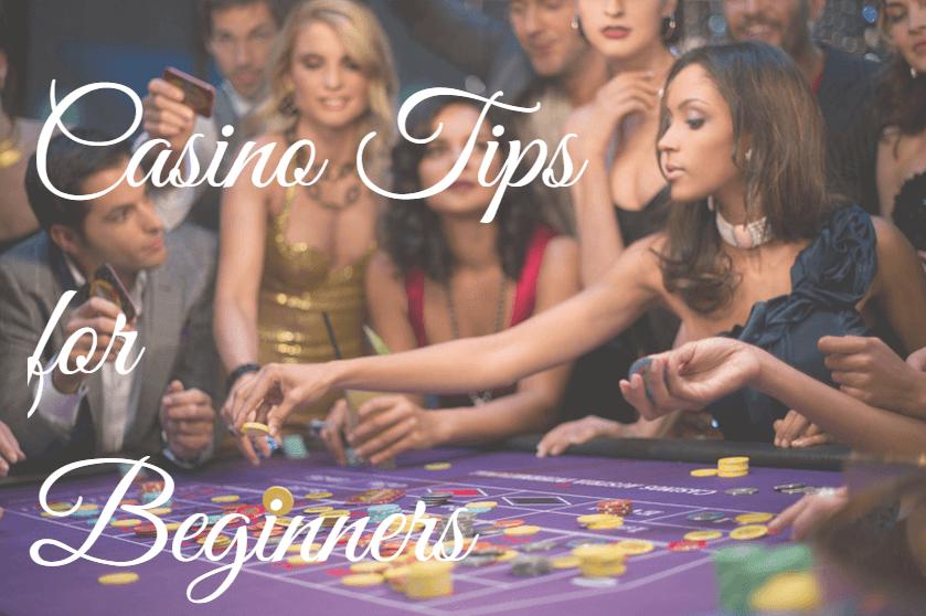 Casino Tips for Beginners