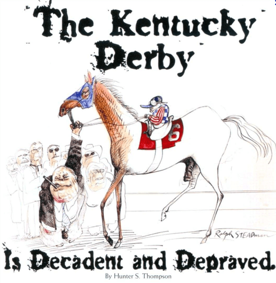 """""""The Kentucky Derby is Decadent and Depraved"""": 5 quotes that capture the madness"""
