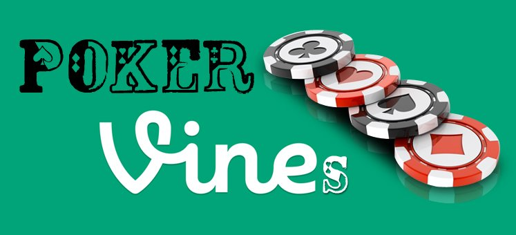 The 10 best poker vines of all time