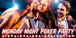 monday night poker party