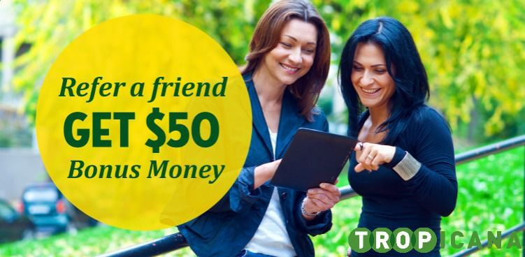 refer a friend Tropicana
